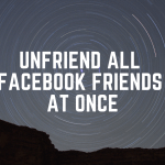 How To Unfriend All Facebook Friends At Once