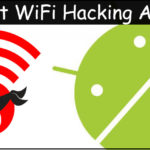 Top 10 Best WiFi Hacking Apps for Android