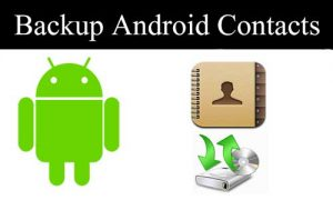 How To Backup Contacts In Android