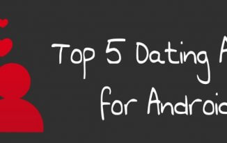 Top 5 Best Dating Apps for Android